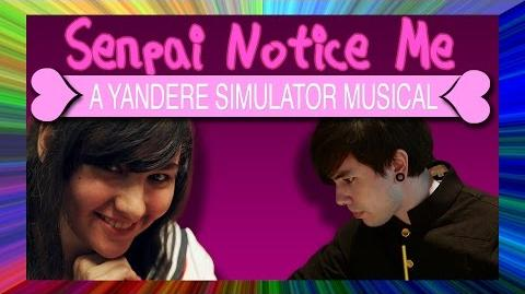Senpai Notice Me A Yandere Simulator Musical (feat. SparrowRayne & Nathan Sharp)