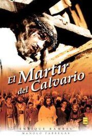 El-martir-del-calvario 1952
