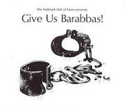 Give us Barabbas 1961