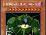 Diabound Kernel Form 5