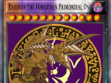 Exodion the Forbidden Primordial One