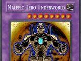 Malefic HERO Underworld