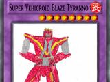 Super Vehicroid Blaze Tyranno