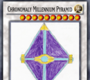 Chronomaly Millennium Pyramid