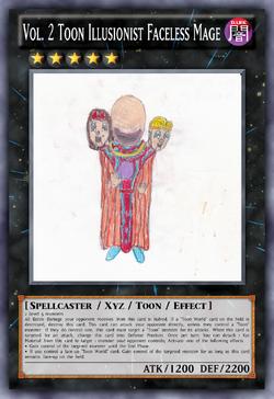 Vol. 2 Toon Illusionist Faceless Mage