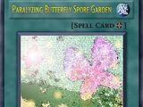 Paralyzing Butterfly Spore Garden