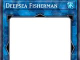 Deepsea Fisherman