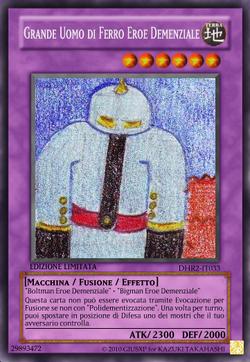 Grande Uomo di Ferro Eroe Demenziale