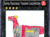 Super Vehicroid Tyranno Locomotive