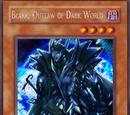 Blakk, Outlaw of Dark World