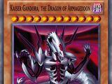 Kaiser Gandora, the Dragon of Armageddon