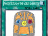 Ancient Ritual of the Goblin Labyrinth