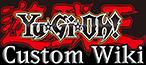 Yu-Gi-Oh! Custom Wiki