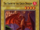 The Enemy of the Green Dragon