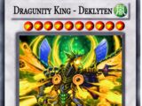 Dragunity King - Deklyten
