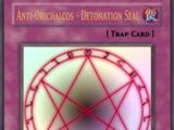 Anti-Orichalcos - Detonation Seal