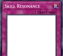 Skill Resonance