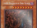 Onyxx, Behemoth of Dark World