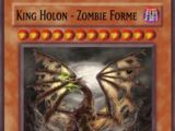 King Holon - Zombie Forme