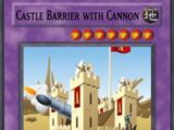 Castle Barrier with Cannon