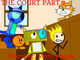 The Court Part II