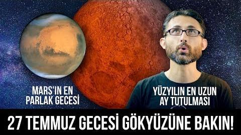 27 Temmuz gecesi gökyüzüne bakın! Yüzyılın en uzun ay tutulması ve Mars'ın en parlak gecesi-0