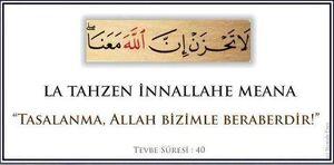 Korkma , Allah bizimle beraber
