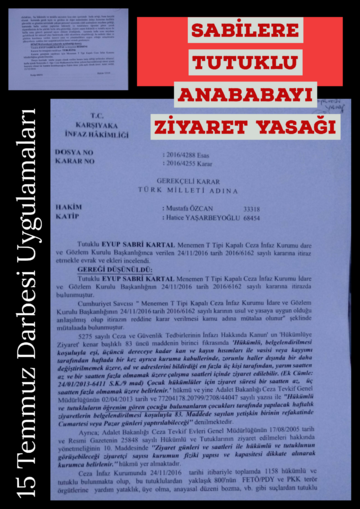 15 Temmuz Darbesi Tutuklunun ogrenci cocuguna ebeveynini ziyaret yasagi