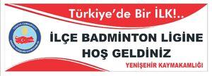 Yenişehir badminton ligi Turkiyede bir ilk