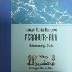 İsmail Hakkı Bursevî/Ferahu'r Rûh Muhammediye Şerhi I/Uludağ Yayınları/Mustafa Utku