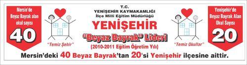 Yenişehir beyaz bayrak lideri.