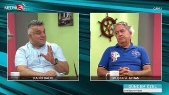 Kadir Balık - Mustafa Ayhan Röportajı Gündem Özel-0