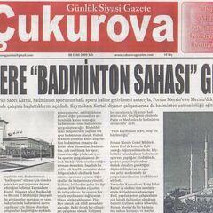 08 Eylül 2009 Çukurova gazetesi haberi.Camilere Badminton sahası Geliyor