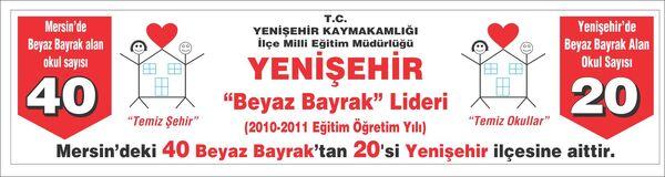 Yenişehir beyaz bayrak en son.