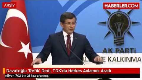 Davutoğlu 'Refik' Dedi, TDK'da Herkes Anlamını Aradı