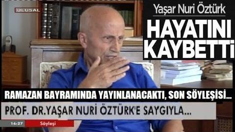 Yaşar Nuri Öztürk'ün Vefat Etmeden Önceki SON Röportajı Ulusal Kanal 23 Haziran 2016