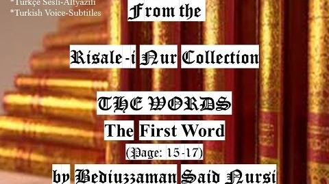 "From the Risale-i Nur Collection ""THE WORDS"" The First Word (Page 15-17) by Bediuzzaman Said Nursi"