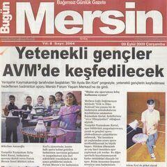 9 Eylül 2009 Bugün Mersin Gazetesi Haberi.Yetenekli Gençler AVM'de Keşfedilecek.