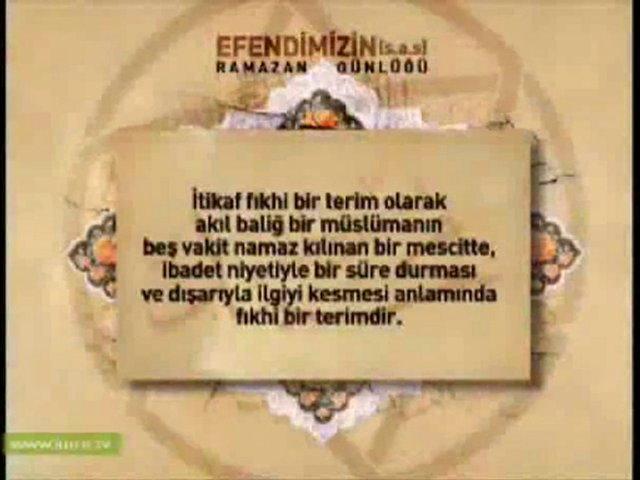 Kuran Kadir İtikaf Bayram Efendimizin Ramazan günlüğü