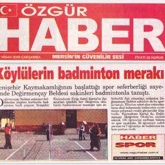 22 Nisan 2009 Özgür Haber Gazetesi.Köylülerin Badminton Merakı