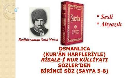 Osmanlıca (Kur'an Harfleriyle) Risale-i Nur SÖZLER'den Birinci Söz (Sf 5-8)-0
