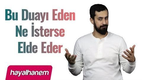 Bu Duayı Eden Ne İsterse Elde Eder - Mehmet Yıldız
