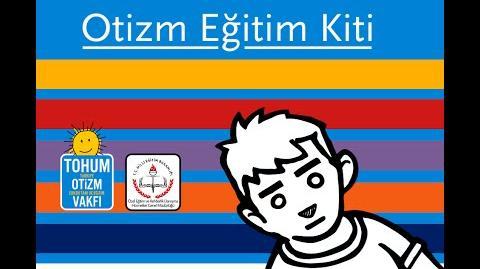 """Tohum Otizm Vakfı """"Otizm Eğitim Kiti"""" Kısa Filmi"""