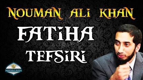 Fatiha Suresi Tefsiri Nouman Ali Khan