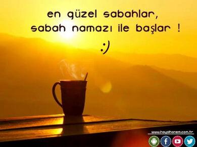En güzel sabahlar sabah namazı ile başlar