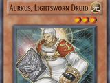 Aurkus, Lightsworn Druid