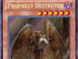 Prophecy Destroyer