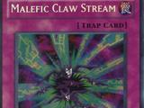 Malefic Claw Stream