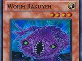 Worm Rakuyeh