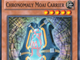 Chronomaly Moai Carrier
